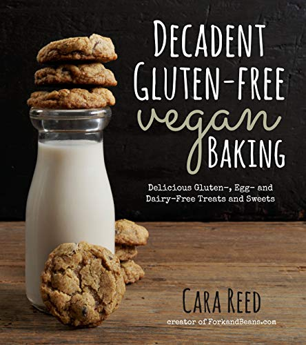Gluten Free Vegan Baking: Delicious, Gluten-, Egg- And Dairy-Free Treats and Sweets von Macmillan USA