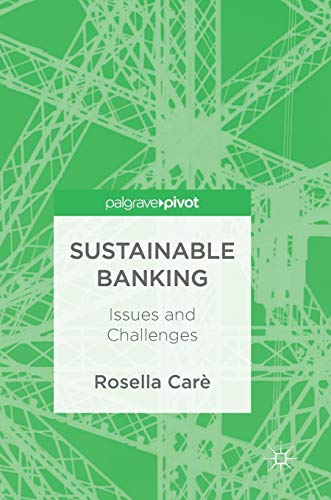 Sustainable Banking: Issues and Challenges von Palgrave Pivot