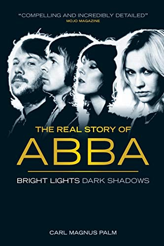 The Real Story Of ABBA: Biografie, Buch