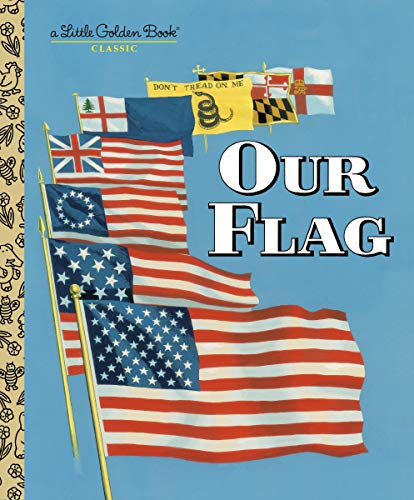 Our Flag (Little Golden Book) von Golden Books