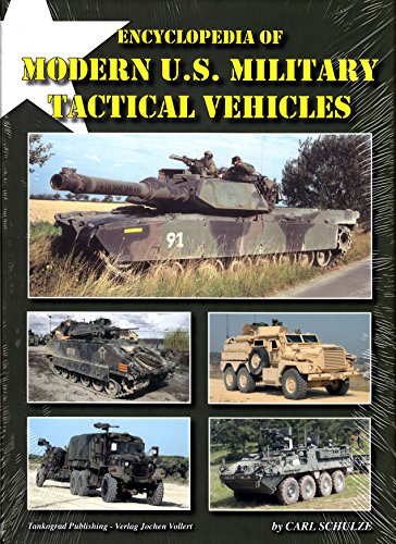 Encyclopedia of Modern U.S. Military Tactical Vehicles