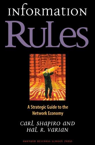 Information Rules: A Strategic Guide to the Network Economy von Harvard Business Review Press