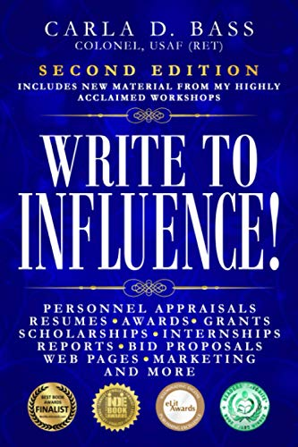 Write to Influence!: Personnel Appraisals, Resumes, Awards, Grants, Scholarships, Internships, Reports, Bid Proposals, Web Pages, Marketing, and More von Gatekeeper Press
