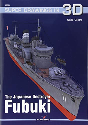 The Japanese Destroyer Fubuki (Super Drawings in 3d, Band 16061) von Super Drawings in 3d