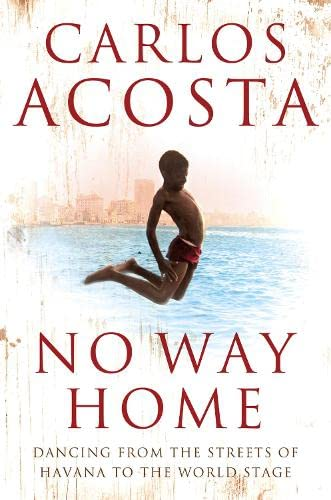 No Way Home: A Cuban Dancer's Story von Harper Perennial