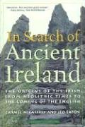 In Search of Ancient Ireland: The Origins of the Irish from Neolithic Times to the Coming of the English von Ivan R. Dee Publisher