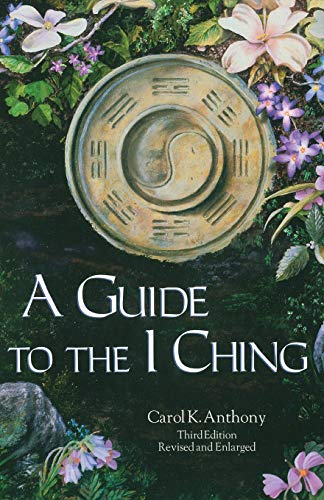 A Guide to the I Ching von Anthony Publishing Company