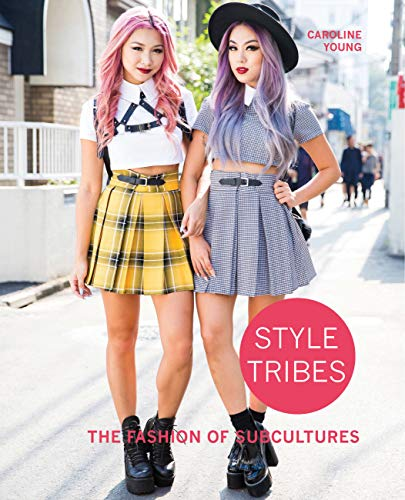 Style Tribes: The Fashion of Subcultures von Quarto Publishing Plc