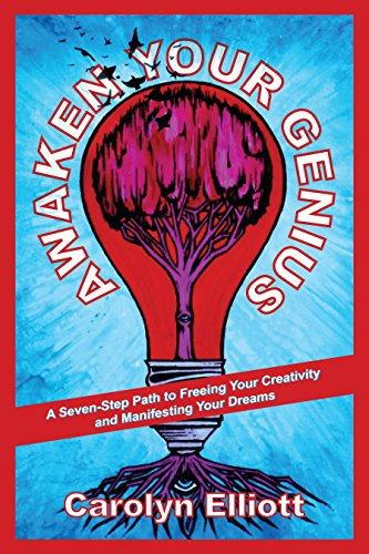 Awaken Your Genius: A Seven-Step Path to Freeing Your Creativity and Manifesting Your Dreams von North Atlantic Books