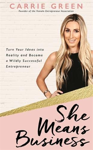 She Means Business: Turn Your Ideas into Reality and Become a Wildly Successful Entrepreneur von Hay House UK Ltd