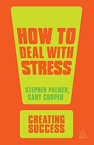 How to Deal with Stress (Creating Success) von Kogan Page
