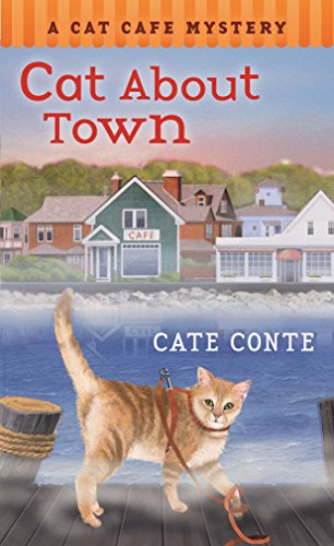 Cat About Town (A Cat Cafe Mystery, Band 1)