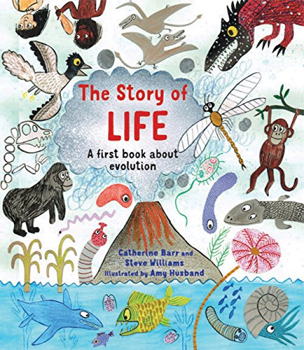 The Story of Life: A First Book about Evolution von Frances Lincoln Publishers Ltd