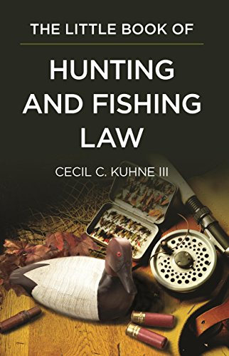 The Little Book of Hunting and Fishing Law (ABA Little Books) von AMER BAR ASSN