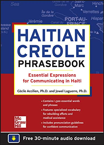 Haitian Creole Phrasebook: Essential Expressions For Communicating In Haiti von McGraw-Hill