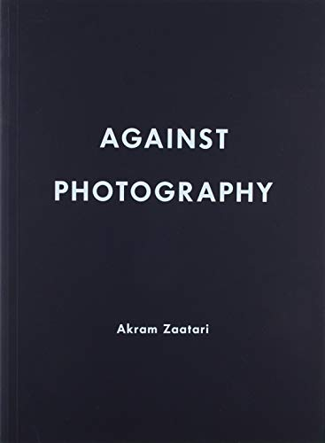 Akram Zaatari: Against Photography von Museu D'Art Contemporani de Barcelona (MACBA)