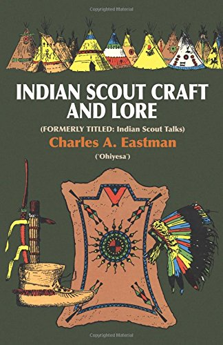 Indian Scoutcraft and Lore (Native American) von Dover Publications Inc.