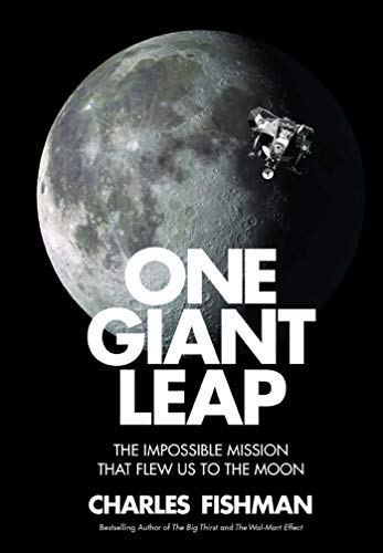 One Giant Leap: The Impossible Mission That Flew Us to the Moon von Simon & Schuster