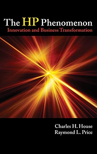 The HP Phenomenon: Innovation and Business Transformation von Brand: Stanford Business Books