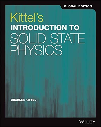 Kittel's Introduction to Solid State Physics Global Edition von Wiley
