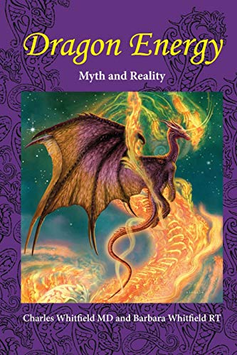 Dragon Energy: Myth and Reality (New, Band 1) von New Paradigms