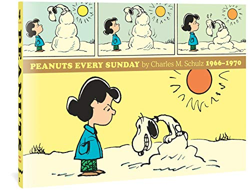 4: Peanuts Every Sunday: 1966-1970
