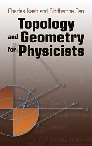 Topology and Geometry for Physicists (Dover Books on Mathematics)