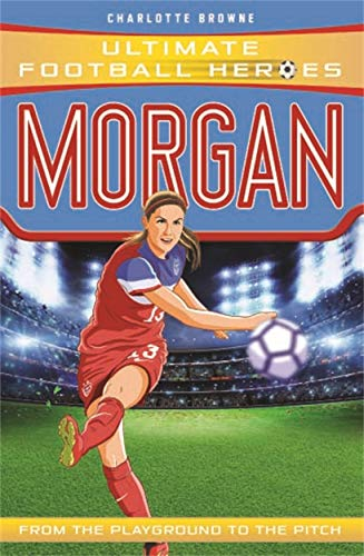 Morgan (Ultimate Football Heroes) von Dino Books