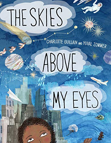 The Skies Above My Eyes (Look Closer)