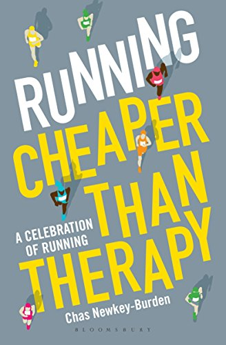 Running: Cheaper Than Therapy: A Celebration of Running von Bloomsbury Sport
