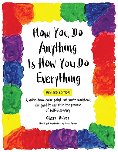 How You do Anything Is How You do Everything von Keep it Simple Books,U.S.