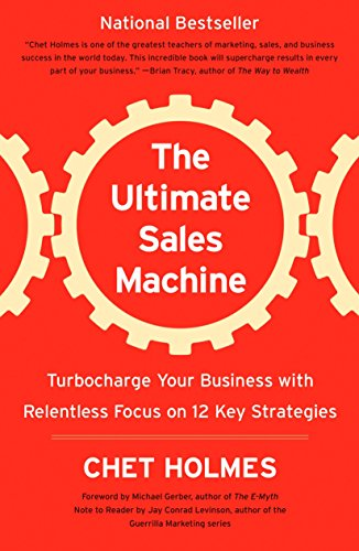 The Ultimate Sales Machine: Turbocharge Your Business with Relentless Focus on 12 Key Strategies von Penguin Us; Portfolio