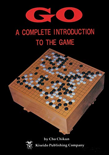 Go: A Complete Introduction to the Game (Beginner and Elementary Go Books) von Kiseido