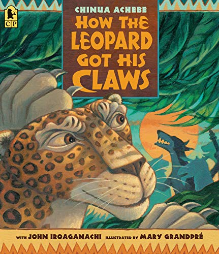 How the Leopard Got His Claws von CANDLEWICK BOOKS