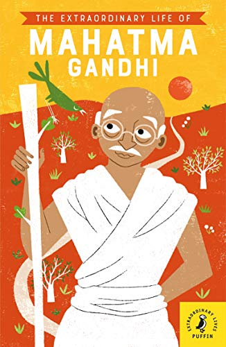 The Extraordinary Life of Mahatma Gandhi (Extraordinary Lives) von Penguin Books Ltd