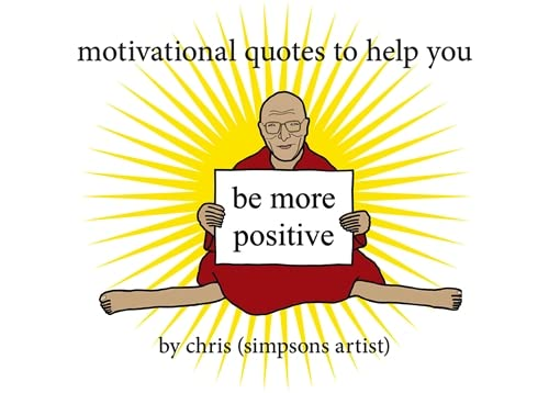 Motivational Quotes to Help You Be More Positive von Trapeze