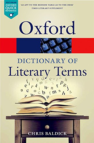 Baldick, C: Oxford Dictionary of Literary Terms (Oxford Quick Reference) von Oxford University Press