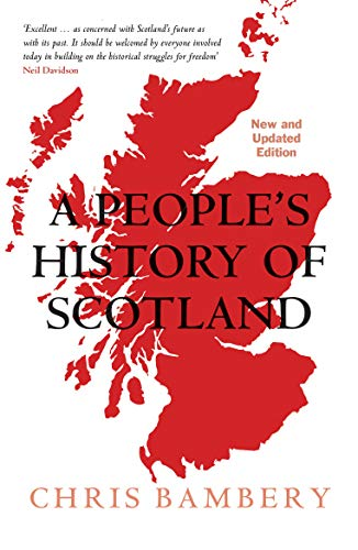 A People's History of Scotland von Verso