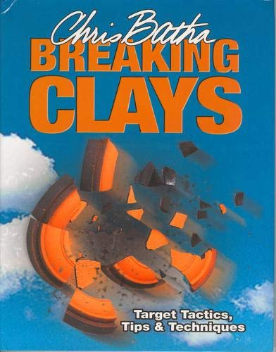 Breaking Clays: Target Tactics, Tips and Techniques von Quiller Publishing Ltd