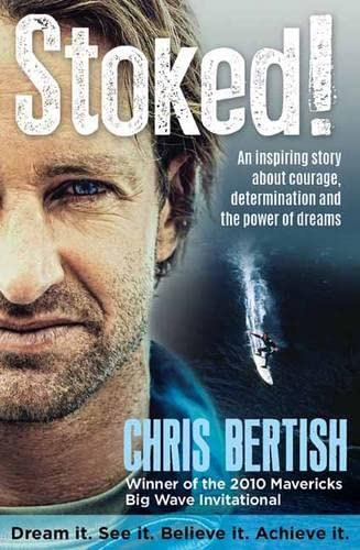 Stoked!: An Inspiring Story About Courage, Determination and the Power of Dreams von Struik Publishers (Pty) Ltd