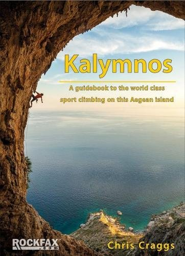 Kalymnos: A guidebook to the world class sport climbing on this Aegean Island (Rockfax Climbing Guides) von Ewp