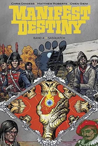 Manifest Destiny 4: Sasquatch von Cross Cult