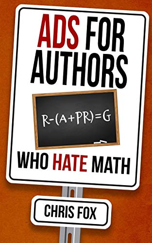 Ads for Authors Who Hate Math: Write Faster, Write Smarter von Independently published
