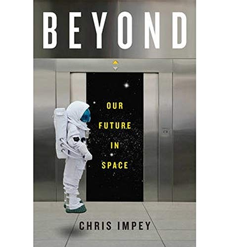 Beyond: Our Future in Space von WW Norton & Co
