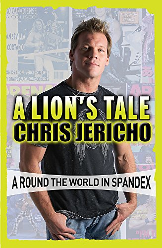 A Lion's Tale: Around the World in Spandex von Orion