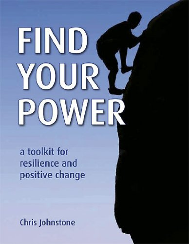 Find Your Power: A Toolkit for Resilience and Positive Change von Permanent Publications