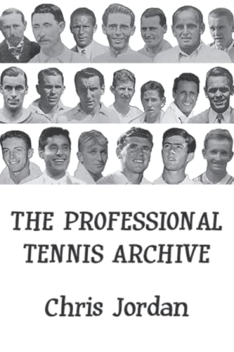 The Professional Tennis Archive von Independently published