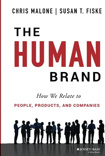 The Human Brand: How We Relate to People, Products, and Companies von Jossey-Bass