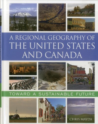A Regional Geography of the United States and Canada: Toward a Sustainable Future von Rowman & Littlefield