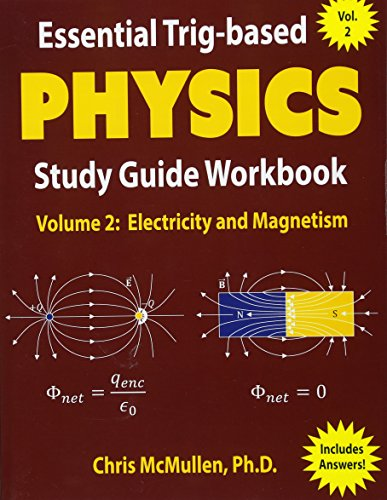 Essential Trig-based Physics Study Guide Workbook: Electricity and Magnetism (Learn Physics Step-by-Step) von Zishka Publishing